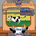 Die Es-KUH-paden von Frau Muhkuhli Uhkuhli: Muhkuhli Uhkuhli geht in die Stadt.