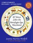 El Unico Libro de Astrologia Que Necesitara Cover Image