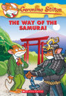 The Way of the Samurai (Geronimo Stilton #49) Cover Image