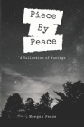 Piece by Peace: A Collection of Musings Cover Image