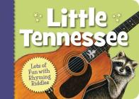 Little Tennessee (My Little State) Cover Image