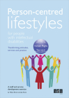 Person-centred Lifestyles for People with Intellectual Disabilities: Transforming attitudes, services and practice Cover Image