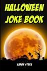 Halloween Joke Book: Funny Jokes for Halloween Cover Image