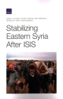 Stabilizing Eastern Syria After Isis Cover Image