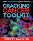 Cracking Cancer Toolkit: Using Repurposed Drugs for Cancer Treatment Cover Image