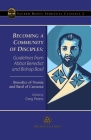 Becoming a Community of Disciples: Guidelines from Abbot Benedict and Bishop Basil Cover Image
