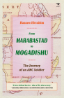 From Marabastad to Mogadishu: The Journey of an ANC Soldier Cover Image
