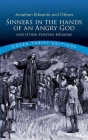 Sinners in the Hands of an Angry God and Other Puritan Sermons (Dover Thrift Editions) Cover Image