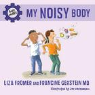My Noisy Body (Body Works) Cover Image