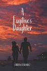 A Fugitive's Daughter Cover Image