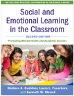 Social and Emotional Learning in the Classroom, Second Edition: Promoting Mental Health and Academic Success (The Guilford Practical Intervention in the Schools Series                   ) Cover Image