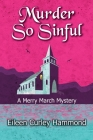 Murder So Sinful: A Merry March Mystery Cover Image