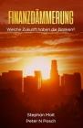 Finanzdämmerung: Welche Zukunft haben die Banken? Cover Image