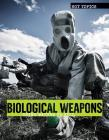 Biological Weapons: Using Nature to Kill (Hot Topics) Cover Image