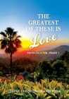 The Greatest Of These Is Love Cover Image