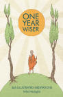 One Year Wiser: 365 Illustrated Meditations Cover Image