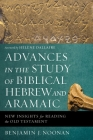 Advances in the Study of Biblical Hebrew and Aramaic: New Insights for Reading the Old Testament Cover Image