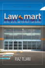 Law Mart: Justice, Access, and For-Profit Law Schools Cover Image
