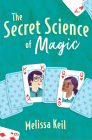 The Secret Science of Magic Cover Image