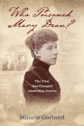Who Poisoned Mary Dean?: The Trial that Changed Australian Justice Cover Image
