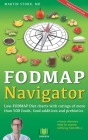 The FODMAP Navigator: Low-FODMAP Diet charts with ratings of more than 500 foods, food additives and prebiotics Cover Image