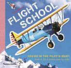 Flight School: How to Fly a Plane--Step by Step Cover Image