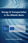 Energy & Transportation in the Atlantic Basin Cover Image