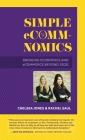 Simple eComm-Nomics; Bridging Economics and eCommerce Beyond 2020 Cover Image