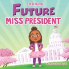 Future Miss President Cover Image