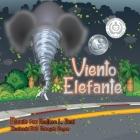 Viento Elefante (Spanish Edition): Un libro de seguridad de tornados Cover Image