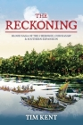 The Reckoning: Blood Saga of the Cherokee, Chickasaw and Southeastern Expanssion Cover Image