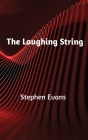 The Laughing String: Thoughts on Writing Cover Image