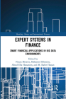 Expert Systems in Finance: Smart Financial Applications in Big Data Environments (Banking) Cover Image