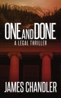 One and Done: A Legal Thriller Cover Image