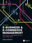 E-Business & E-Commerce Management: Strategy, Implementation and Practice Cover Image