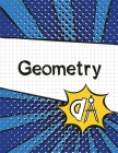 Geometry Graph Paper Notebook: (Large, 8.5x11) 100 Pages, 4 Squares per Inch, Math Graph Paper Composition Notebook for Students Cover Image