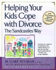 Helping Your Kids Cope with Divorce the Sandcastles Way Cover Image