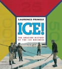 Ice! the Amazing History: The Amazing History of the Ice Business Cover Image