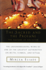 The Sacred and the Profane: The Nature of Religion Cover Image
