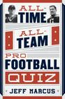 All-Time, All-Team Pro Football Quiz Cover Image
