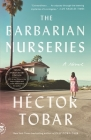 The Barbarian Nurseries (Tenth Anniversary Edition): A Novel Cover Image