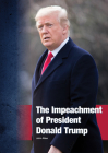 The Impeachment of President Donald Trump Cover Image