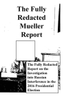 The Fully Redacted Mueller Report Cover Image
