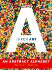 A Is for Art: A Is for Art Cover Image