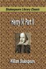 Henry IV, Part II (Shakespeare Library Classic) Cover Image