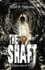 The Shaft: A Supernatural Thriller Cover Image