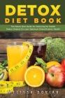 Detox Diet Book: The Detox Diet Guide for Detoxing for Health. Detox Cleanse for Your Optimum Detoxification Health Cover Image