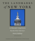 The Landmarks of New York: An Illustrated, Comprehensive Record of New York City's Historic Buildings, Sixth Edition Cover Image
