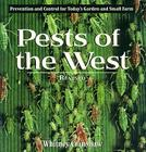Pests of the West, 2nd Edition: Prevention and Control for Today's Garden and Small Farm Cover Image