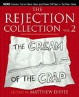 The Rejection Collection Vol. 2: The Cream of the Crap Cover Image
